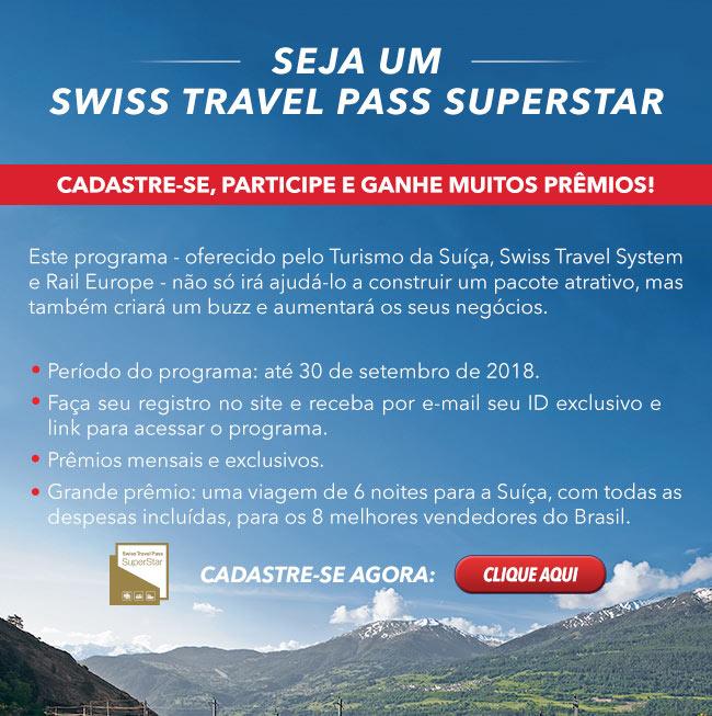 Seja um SWISS TRAVEL PASS SUPERSTAR e ganhe prêmios!  CADASTRE-SE AGORA!  CLIQUE AQUI