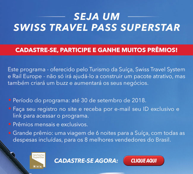 Últimos dias! Seja um SWISS TRAVEL PASS SUPERSTAR