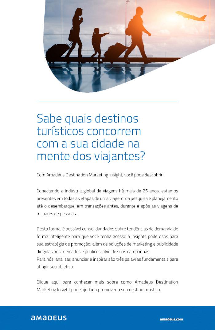 AMADEUS BRASIL - Sabe quais destinos turísticos concorrem com a sua cidade na mente dos viajantes?