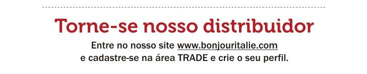TORNE-SE NOSSO DISTRIBUIDOR