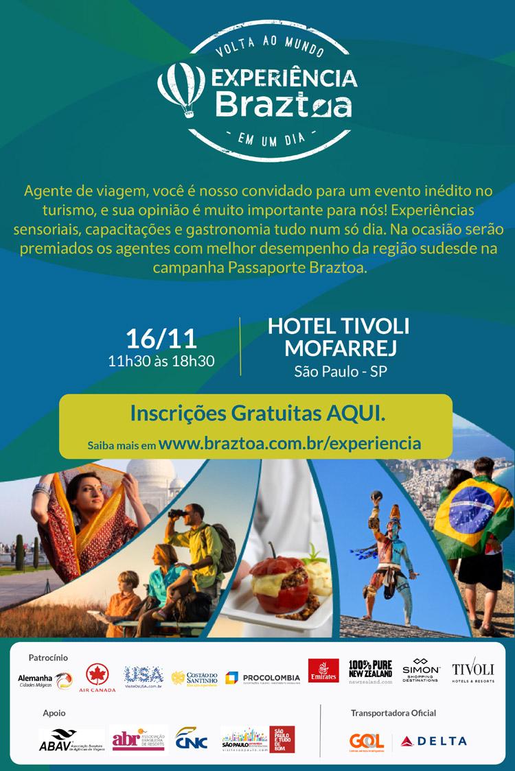 INSCRIÇÕES GRATUÍTAS AQUI  -  EXPERIÊNCIA BRAZTOA - 16/11