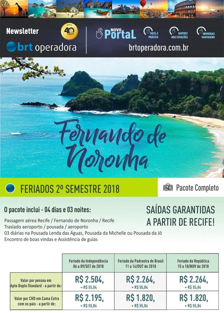 FERNANDO DE NORONHA - FERIADOS 2º SEMESTRE 2018 - PACOTE COMPLETO       BRT OPERADORA   www.grupobrt.com.br