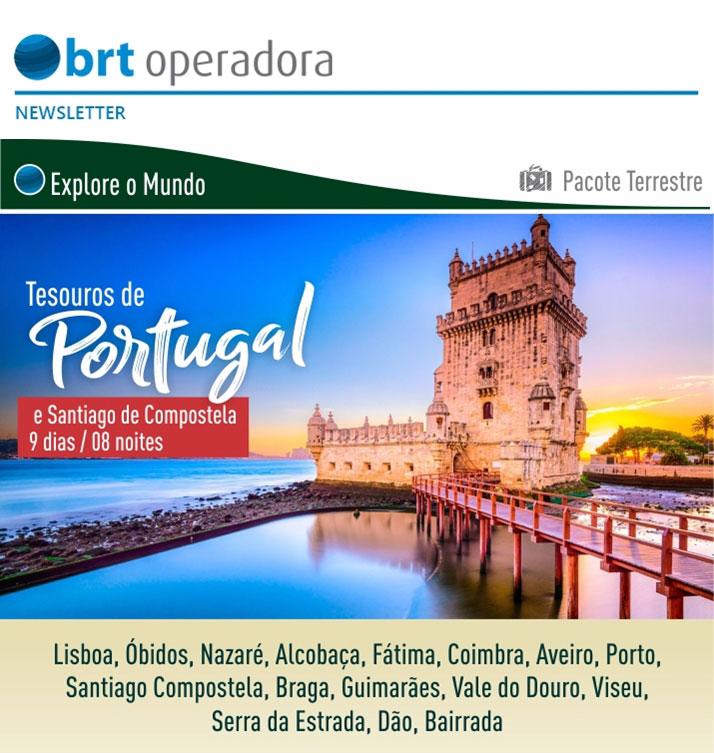 TESOUROS DE PORTUGAL E SANTIAGO DE COMPOSTELA - 09 DIAS / 08 NOITES  -  BRT OPERADORA | www.grupobrt.com.br
