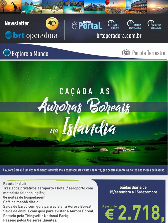 CAÇADA AS AURORAS BOREAIS NA ISLÂNDIA - PACOTE TERRESTRE   |   BRT OPERADORA | www.grupobrt.com.br
