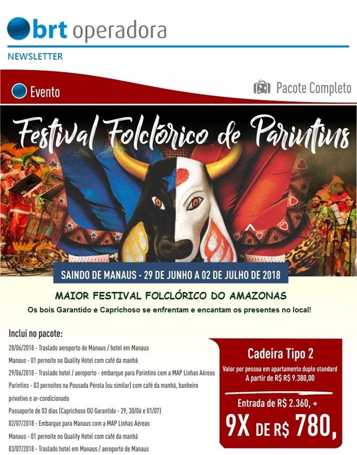 FESTIVAL FOLCLÓRICO DE PARINTINS - O MAIOR FESTIVAL FOLCLÓRICO DO AMAZONAS  -  BRT OPERADORA   www.grupobrt.com.br