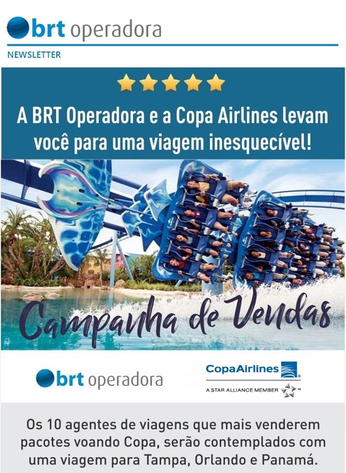 A BRT OPERADORA E A COPA AIRLINES LEVAM VOCÊ PARA UMA VIAGEM INESQUECÍVEL !   CAMPANHA DE VENDAS