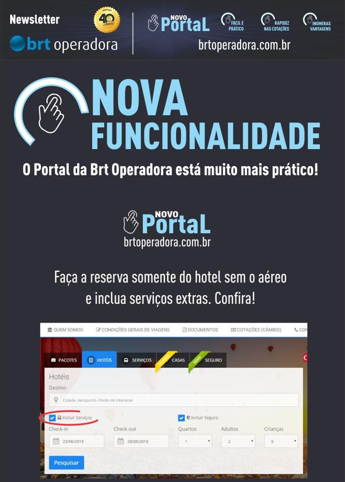 NOVA FUNCIONALIDADE   |   BRT OPERADORA | www.grupobrt.com.br