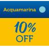 Acquamarina 10% OFF