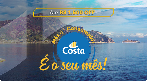 Até R$ 1.500 OFF - M6es do Consumidor Costa, É o seu mês!