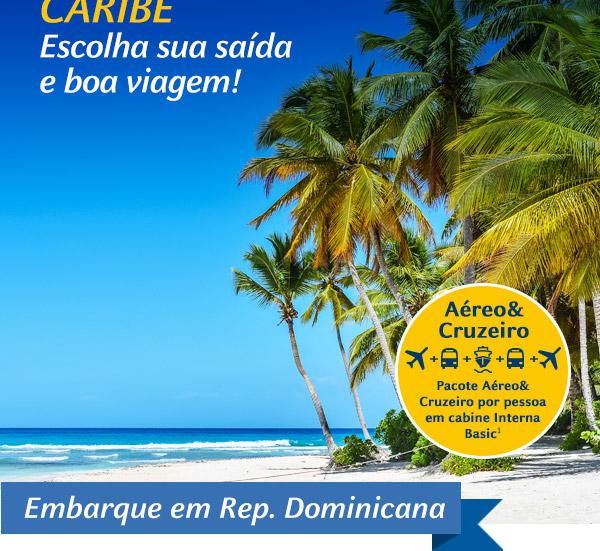 Caribe - Escolha sua saída e boa viagem!