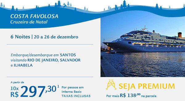 COSTA FAVOLOSA - Cruzeiro de Natal - A PARTIR DE 10X R$297.30