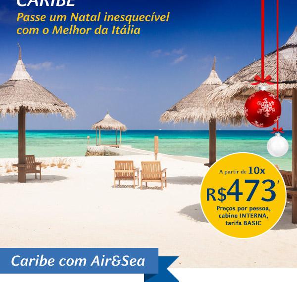 Caribe - Passe um Natal inesquecível com o Melhor da Itália