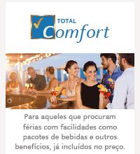 CABINE TOTAL COMFORT: Para aqueles que procuram férias com facilidades como pacotes de bebidas e outros benefícios, já incluídos no preço.