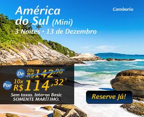 América do Sulv (Mini) 3 Noites - 13 de Dezembro, por 10x R$114,32