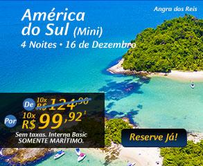 América do Sul (Mini) 4 noites - 16 de Dezembro, por 10x R$99,92