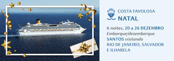 Costa Favolosa: Natal | 6 noites, 20 a 26 DEZEMBRO