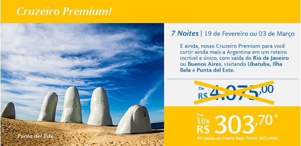 Cruzeiro Premium! 7 Noite   19 de Fevereiro ou 03 de Março