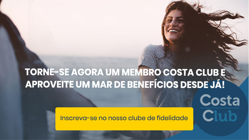 TORNE-SE AGORA UM MEMBRO COSTA CLUB E APROVEITE UM MAR DE BENEFÍCIOS DESDE JÁ!