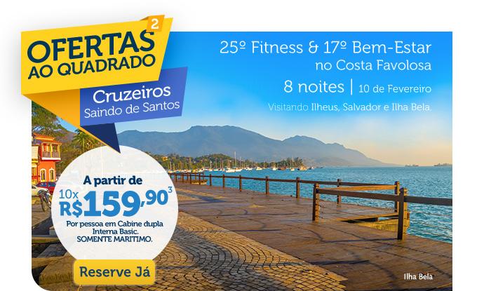 25º FITNESS & 17ª BEM-ESTAR NO COSTA FAVOLOSA, 8 NOITES | 10 DE FEVEREIRO