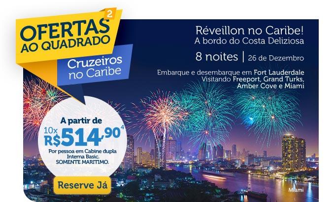 Ofertas ao quadrado, Cruzeiros no Caribe, A partir de 10x R$514,90