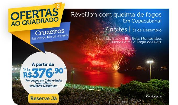 Ofertas ao Quadrado, Cruzeiros Saindo do Rio de Janeiro, A partir de 10x R$376,90