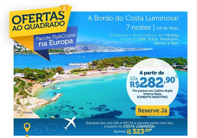 ofertas ao quadrado, Pacote Fly&Cruise na Europa, A partir de 10x R$282,90