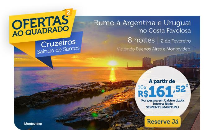 RUMO À ARGENTINA E URUGUAI NO COSTA FAVOLOSA, 8 NOITES | 2 DE FEVEREIRO