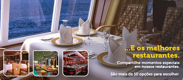 E os melhores restaurantes.  Compartilhe momentos especiaisem nossos restaurantes.  São mais de 10 opções para escolher.
