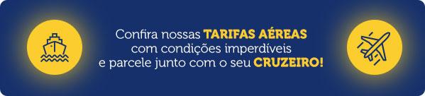 Confira nossas TARIFAS AÉREAS com condições imperdíveis e parcele junto com o seu CRUZEIRO!