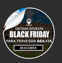 Ofertas Black Friday - Travessia Bra-Ita