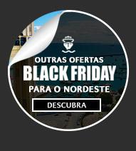 Ofertas Black Friday - Nordeste