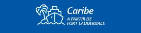 Caribe a partir de Fort Lauderdale