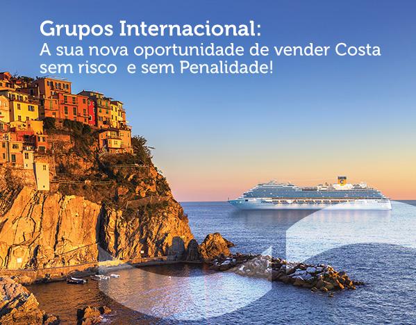 Grupos Internacional:A sua nova oportunidade de vender Costasem risco  e sem Penalidade!