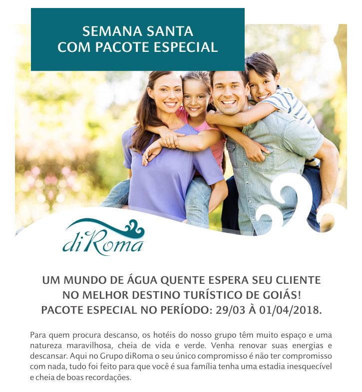 SEMANA SANTA COM PACOTE ESPECIAL - DIROMA HOTÉIS