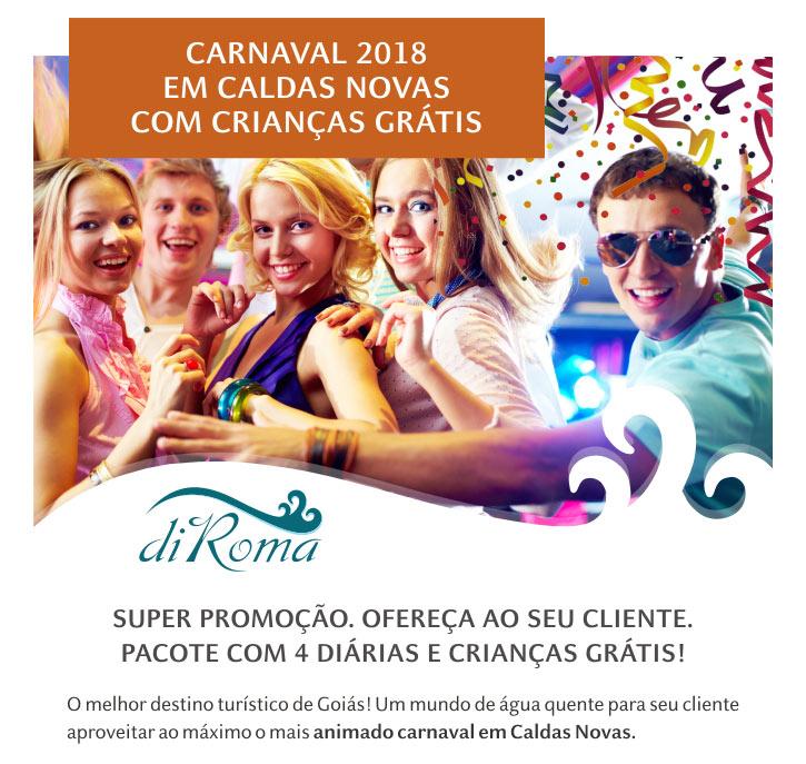CARNAVAL EM CALDAS NOVAS COM CRIANÇAS GRÁTIS NO DIROMA