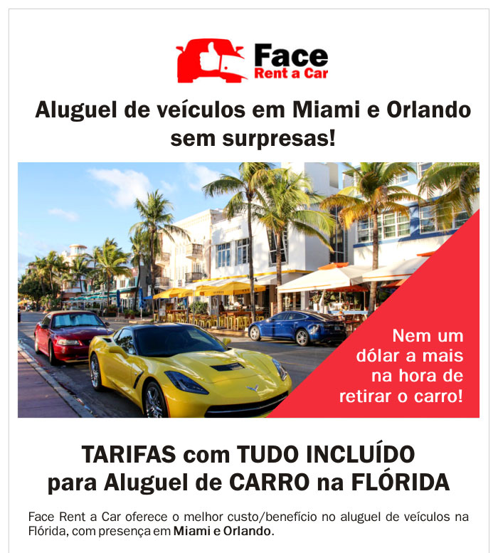 FACE RENT A CAR - Aluguel de veículos em Miami e Orlando sem surpresas!