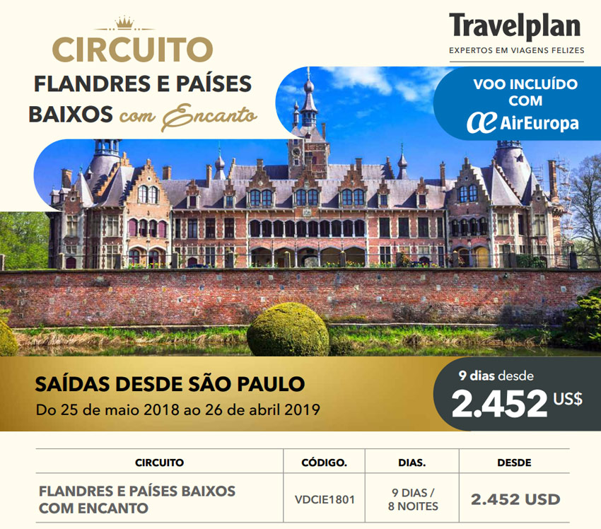 CIRCUITO FLANDRES E PAÍSES BAIXOS COM ENCANTO - SAÍDA DESDE SÃO PAULO COM VOO INCLUÍDO AIR EUROPA   |  TRAVELPLAN EXPERTOS EM VIAGENS FELIZES - www.travelplaninternacional.com