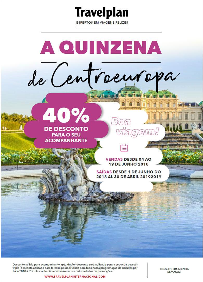 A QUINZENA DE CENTROEUROPA - 40% DE DESCONTO PARA ACOMPANHANTE     TRAVELPLAN EXPERTOS EM VIAGENS FELIZES - www.travelplaninternacional.com
