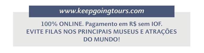 http://www.keepgoingtours.com   -   100% ONLINE. Pagamento em R$ sem IOF. EVITE FILAS NOS PRINCIPAIS MUSEUS E ATRAÇÕES DO MUNDO!