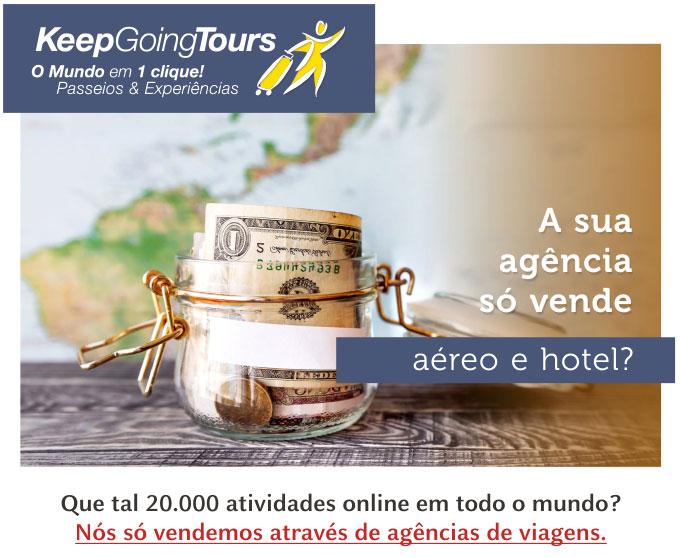 A SUA AGÊNCIA SÓ VENDE AÉREO E HOTEL?  |  KEEP GOING TOURS  -  info@keepgoingtours.com