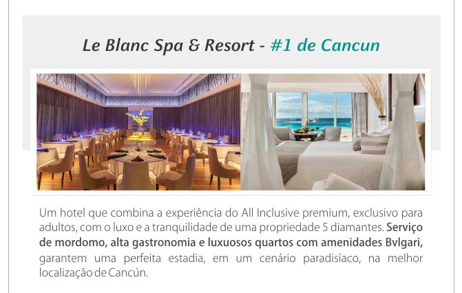 LE BLANC SPA & RESORT