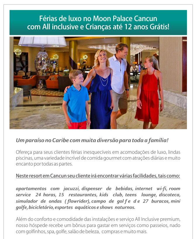 FÉRIAS DE LUXO NO MOON PALACE CANCUN COM ALL INCLUSIVE E CRIANÇAS ATÉ 12 ANOS GRÁTIS !