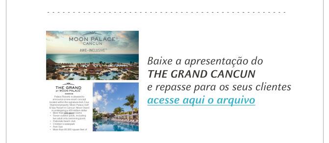 BAIXE A APRESENTAÇÃO DO THE GRAND CANCÚN