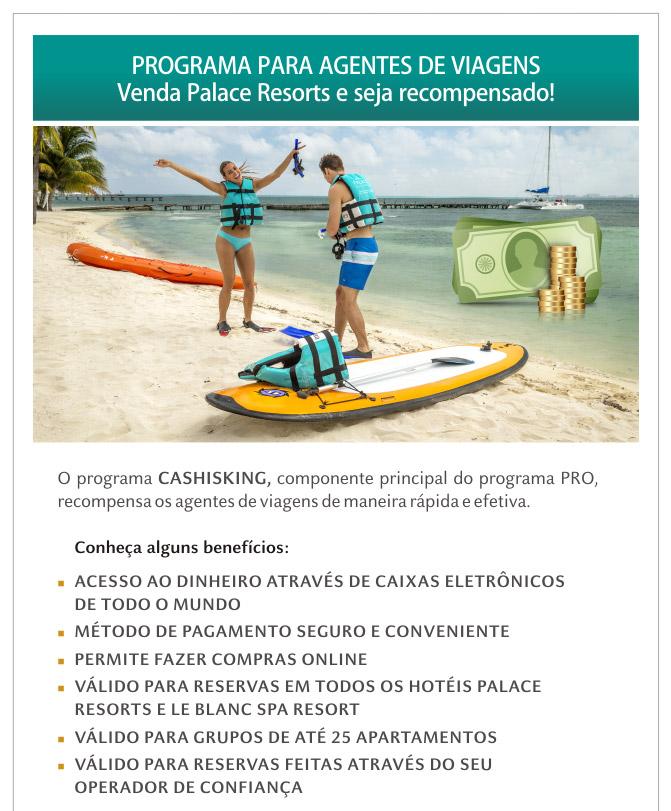 PROGRAMA COMPLETO PARA AGENTES DE VIAGENS - Venda Palace Resorts e seja recompensado!