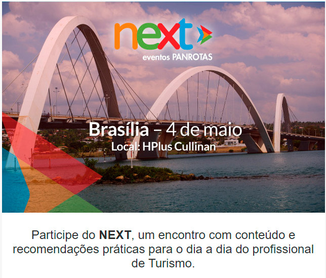 PANROTAS convida para o Next Brasilia- Participe de uma manhã cheia de novidades