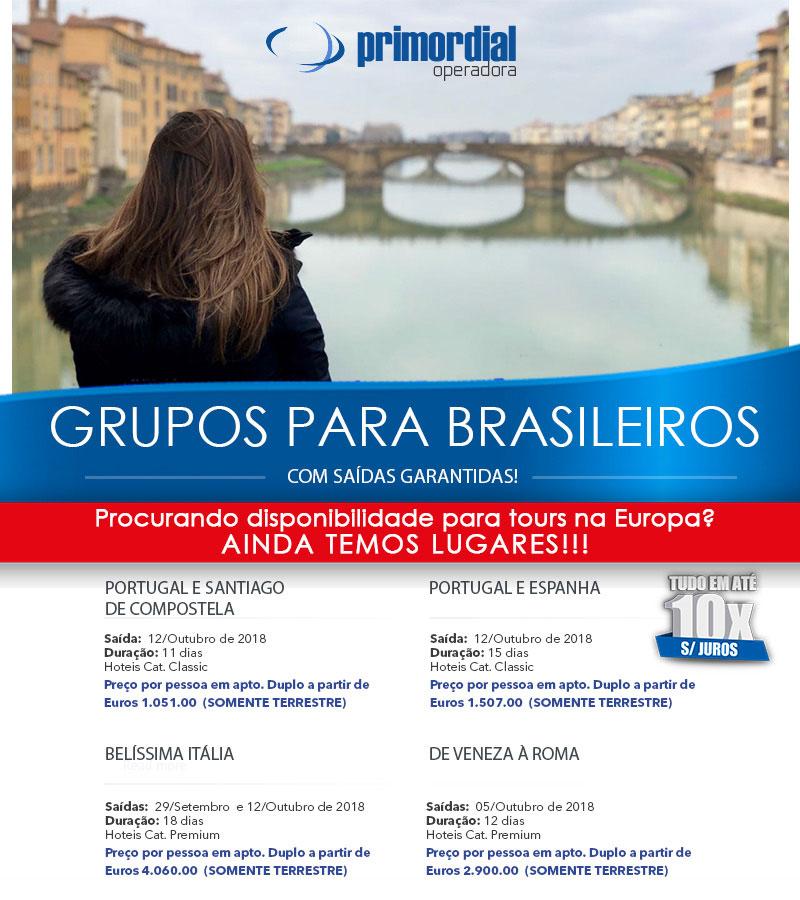 GRUPO PARA BRASILEIROS COM SAÍDAS GARANTIDAS  -  PRIMORDIAL OPERADORA     www.primordialoperadora.com.br