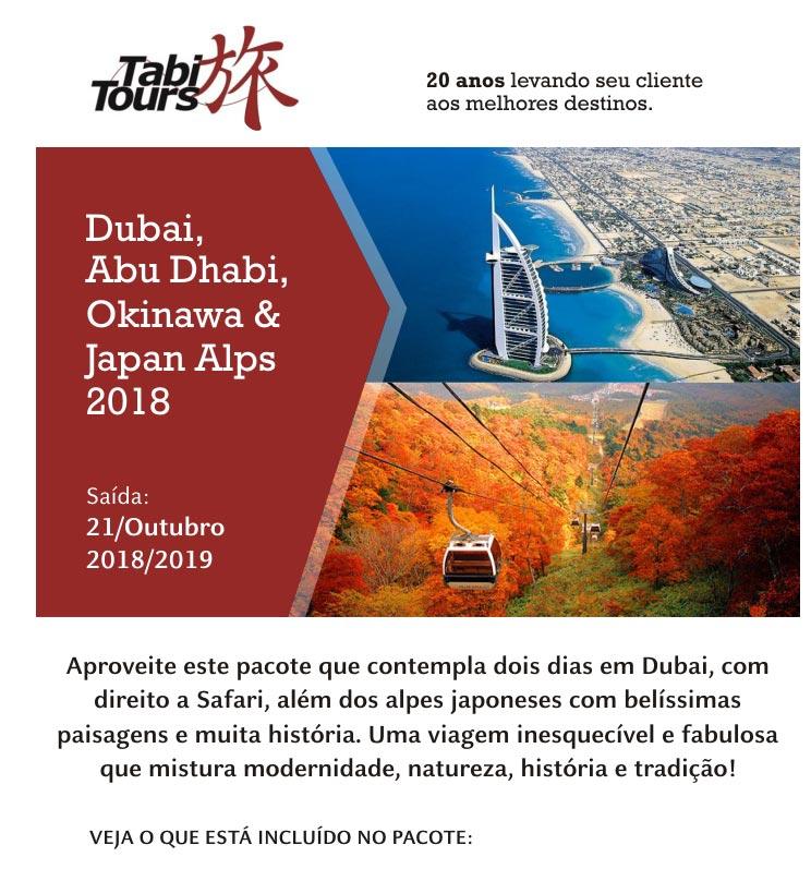 DUBAI ABU DHABI OKINAWA & JAPAN ALPS 2018 - SAÍDA: 21/OUTUBRO/2018 ou 2019  -  TABI TOURS OPERADORA (www.tabitours.com.br)