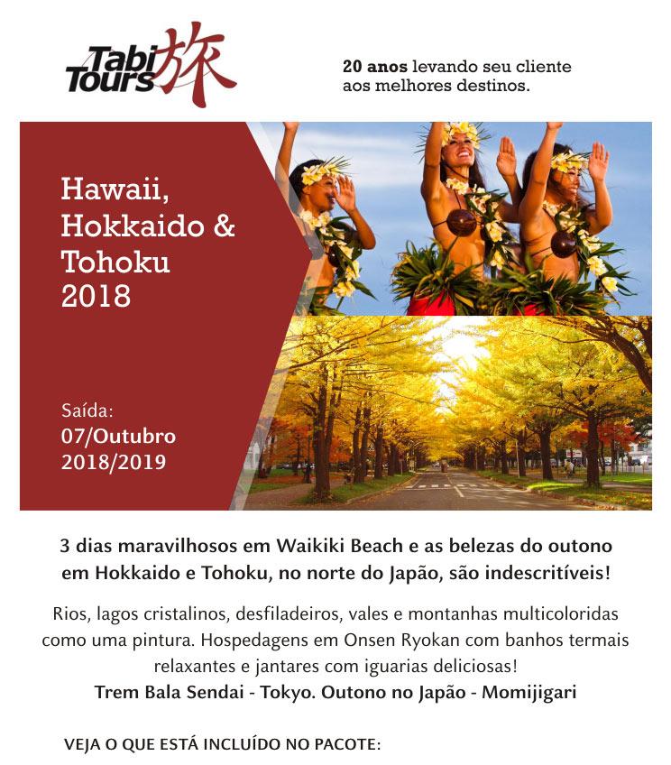 Hawaii, Hokkaido & Tohoku 2018. As belezas do outono em Hokkaido e Tohoku, no norte do Japão, são indescritíveis! Rios, lagos cristalinos, desfiladeiros, vales e montanhas multicoloridas como uma pintura. Hospedagens em Onsen Ryokan com banhos termais relaxantes e jantares com iguarias deliciosas! Tem Bala Sendai - Tokyo.  -  TABI TOURS OPERADORA (www.tabitours.com.br)