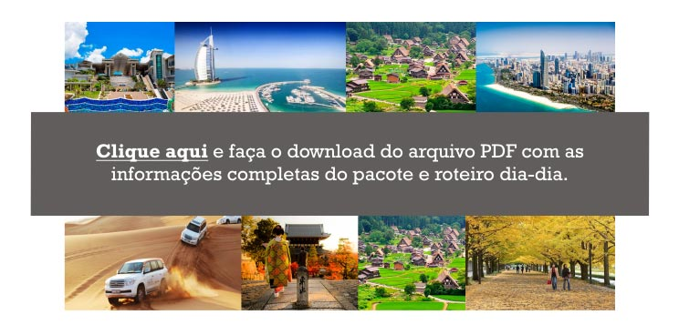 Clique aqui e faça o download do arquivo PDF com as informações completas do pacote e roteiro dia-dia.