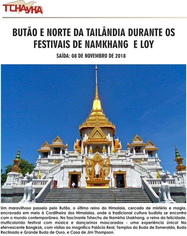 BUTÃO E NORTE DA TAILÂNDIA DURANTE OS FESTIVAIS DE NAMKHANG E LOY  -  TCHAYKA     www.tchayka.com.br